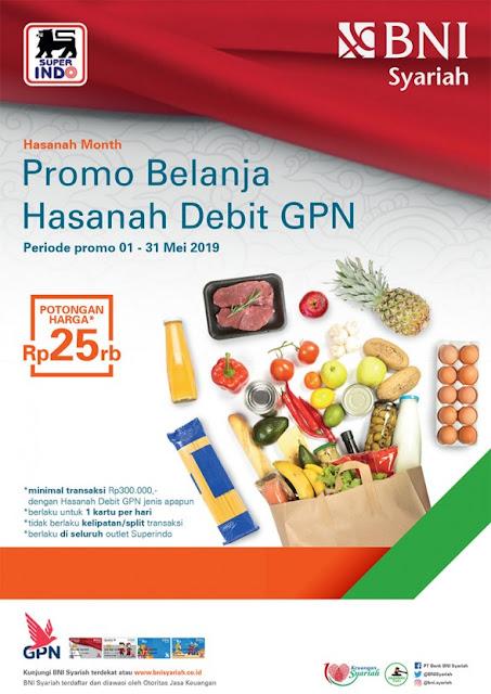 #Superindo - #Promo Belanja Hemat Diskon 25K Pakai Debit GPN (s.d 31 Mei 2019)