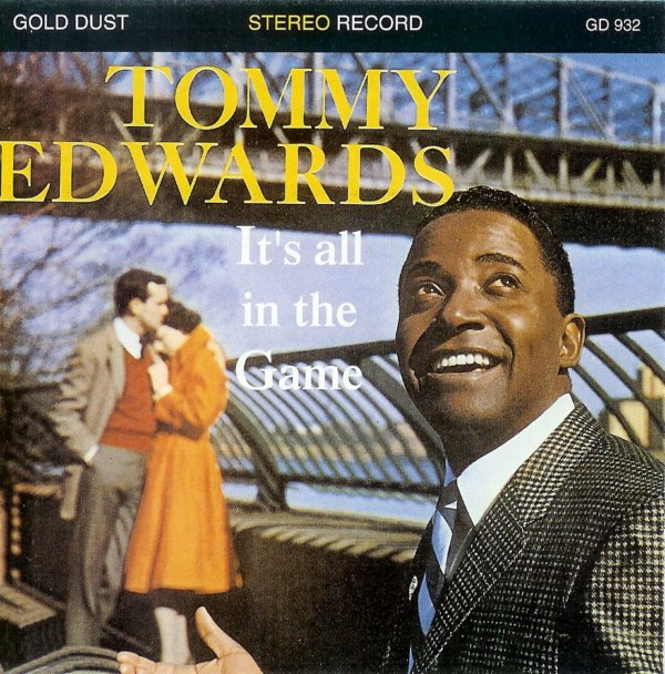 Image result for tommy edwards it's all in the game