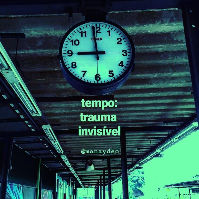 Tempo: Trauma Invisível