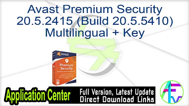 Avast Premium Security 20.5.2415 (Build 20.5.5410) Multilingual + Key