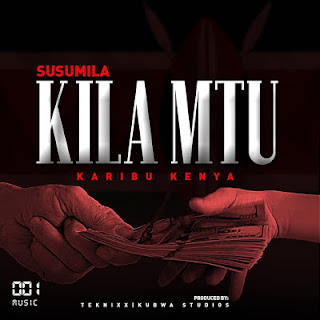 Download Audio Mp3 | Susumila - KILA MTU
