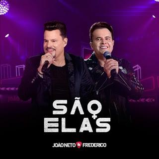 São Elas - João Neto e Frederico Mp3