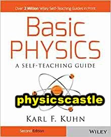 basic physics a self-teaching guide 3rd edition pdf download