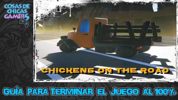 Guía para completar Chickens on the road