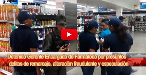 Gerente de Farmatodo detenido por remarcaje de precios