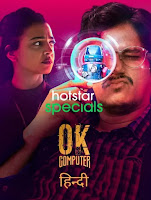 OK Computer Season 1 Hindi 720p HDRip