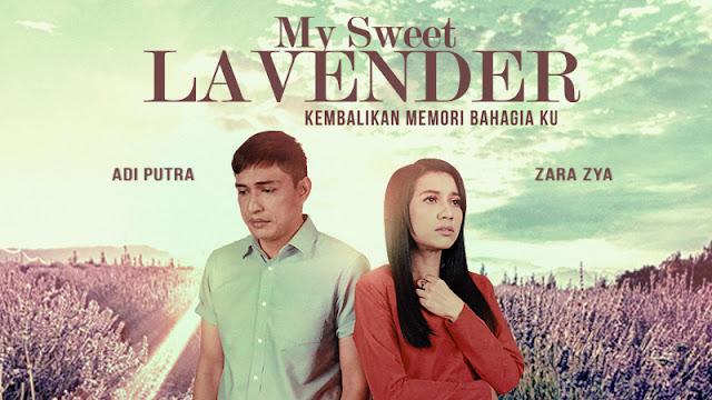My Sweet Lavender Lakonan Adi Putra Dan Zara Zya