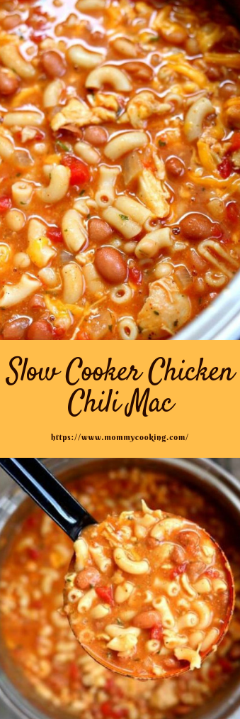 slow cooker chicken chili mac #dinner #chilimac