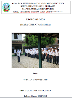 Proposal MOS (Masa Orientasi Siswa) SMP Islamiyah Widodaren Tahun Ajaran 2011/2012