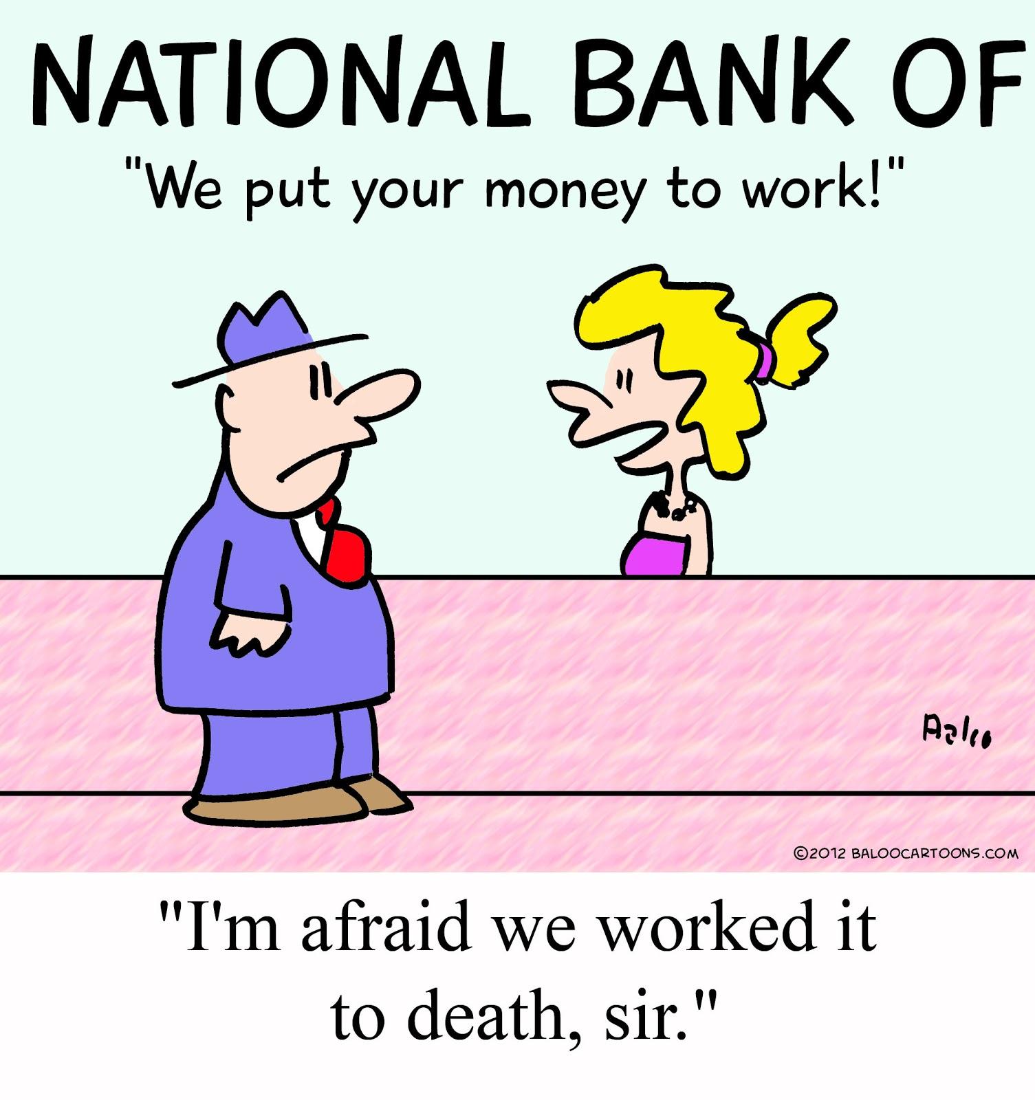BALOO'S CARTOON BLOG: Banking Cartoon