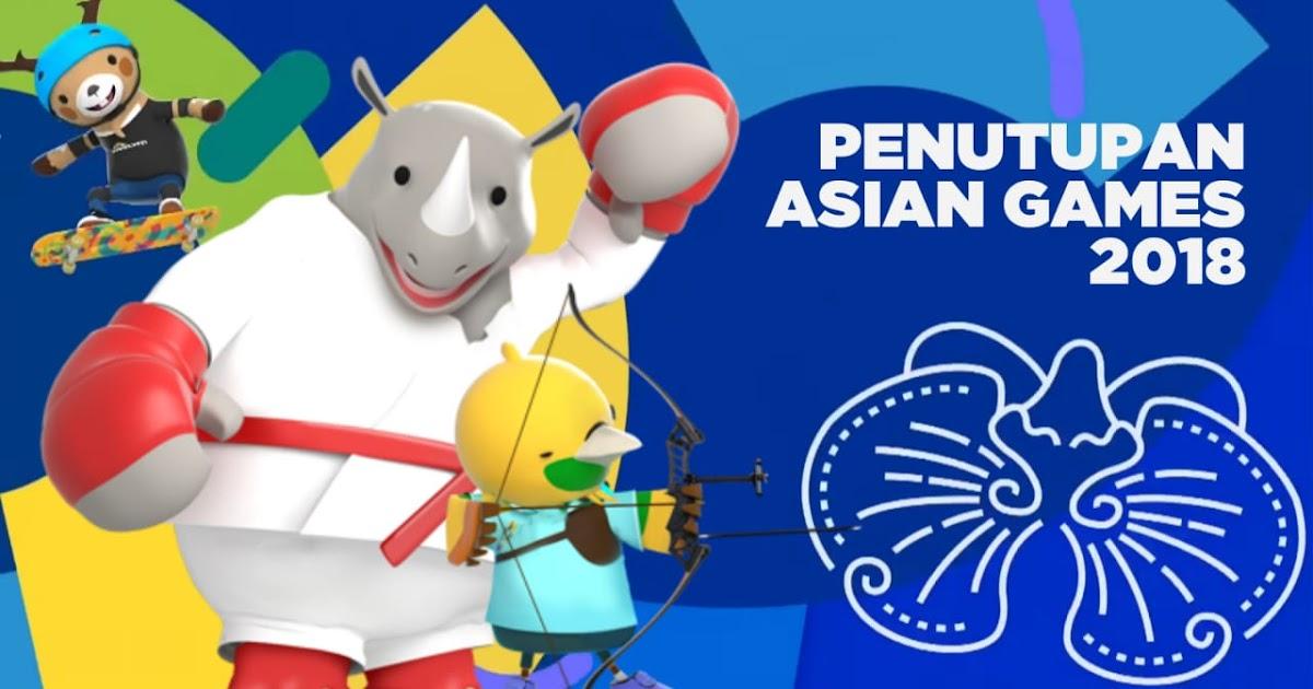 Berikut Daftar Harga Tiket Closing Ceremony Asian Games 2018