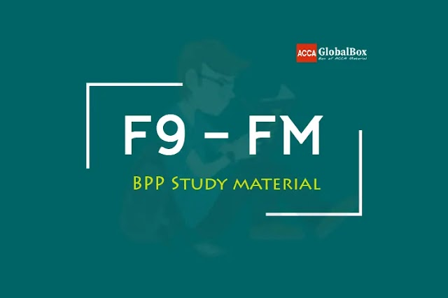 F9 - 2021 | Financial Management (FM) | BPP - STUDY TEXT and KIT