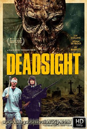 Deadsight [1080p] [Latino-Ingles] [MEGA]