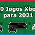 10 Jogos Xbox a Ter em Conta em 2021