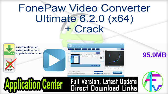FonePaw Video Converter Ultimate 6.2.0 (x64) + Crack