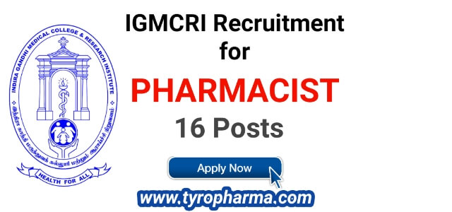IGMCRI Recruitment for Pharmacist job |  16 Pharmacist posts igmcri.com