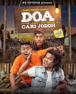 DOA (Doyok-Otoy-Ali Oncom) Cari Jodoh (2018) Bluray Full Movie