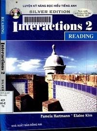 Luyện Kỹ Năng Đọc Hiểu Tiếng Anh Interactions 2 - Reading - Pamela Hart, Elaine Kirn