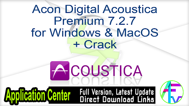 Acon Digital Acoustica Premium 7.2.7 for Windows & MacOS + Crack