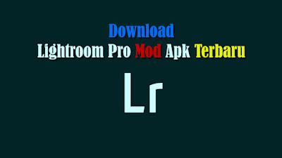 Download Lightroom Pro Mod Apk Terbaru