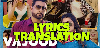 Vajood Lyrics in English | With Translation | – Geeta Zaildar | Gurlez Akhtar