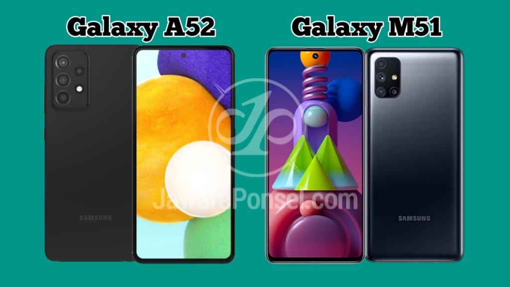 Galaxy A52 Vs Galaxy M51