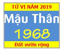 Tử Vi Tuổi Mậu Thân 1968 Năm 2019 Nam Mạng - Nữ Mạng