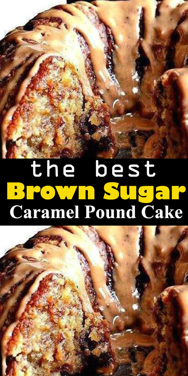 Brown Sugar Caramel Pound Cake #Brown #Sugar #Caramel #Pound #Cake #BrownSugarCaramelPoundCake