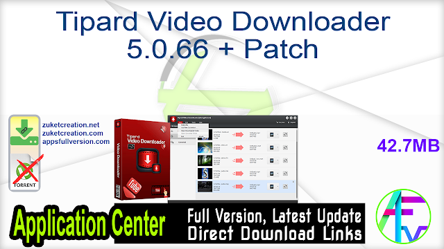 Tipard Video Downloader 5.0.66 + Patch
