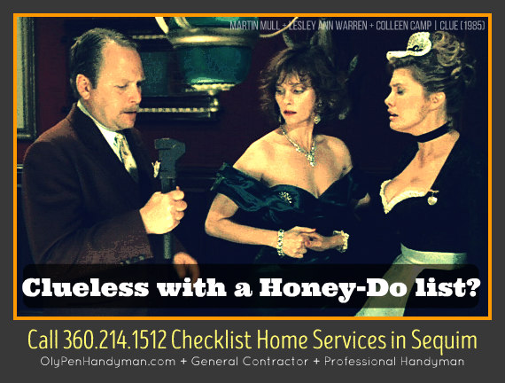 Checklist Home Services (360) 214-1512 OlyPenHandyman.com | What can I improve for you today?