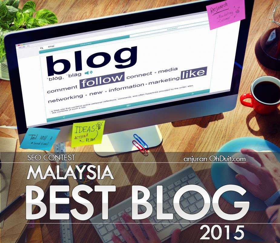 Malaysia Best Blog 2015, Contest SEO - Malaysia Best Blog 2015