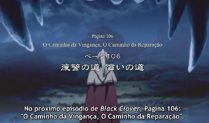 Black Clover Episódio 106