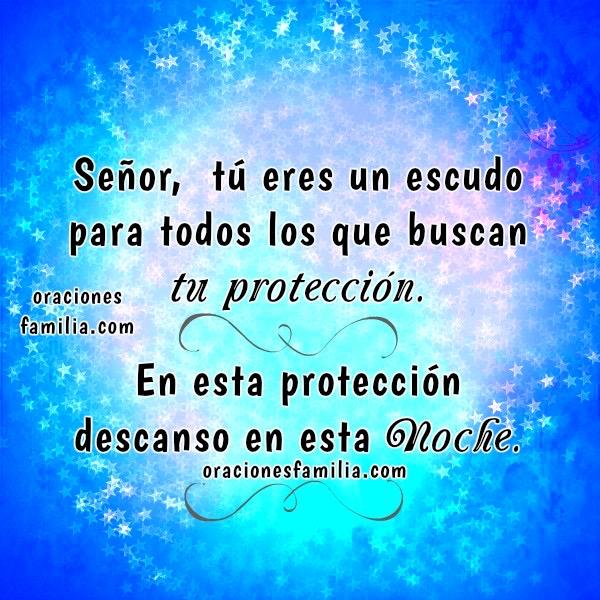 frases con oracion de proteccion imagen azul Dios es escudo buenas noches