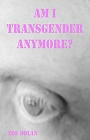 https://www.amazon.com/Am-Transgender-Anymore-Story-Essays-Life-ebook/dp/B010EK2IJ6