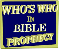a graphic (c) Erika Grey on a blue 3-D background, with a gold 3-D frame, which reads in Capital letters also in 3-D, Who's Who in Bible Prophecy