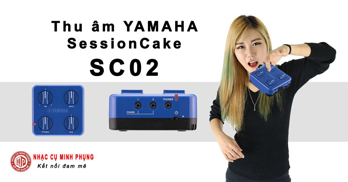 Yamaha sessioncake sc02 bộ thu âm chất lượng