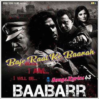 Baje Raat Ke Barah song Lyrics Baabarr [2009]