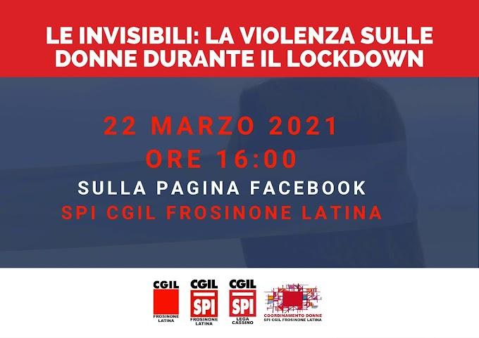 """22 MARZO INIZIATIVA """"LE INVISIBILI: VIOLENZA SULLE DONNE DURANTE IL LOCKDOWN"""""""