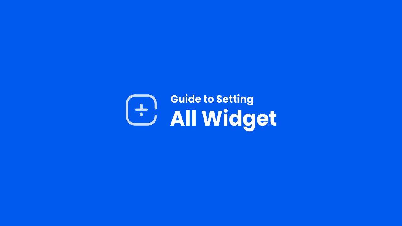 Widget Settings and Customization Wizard