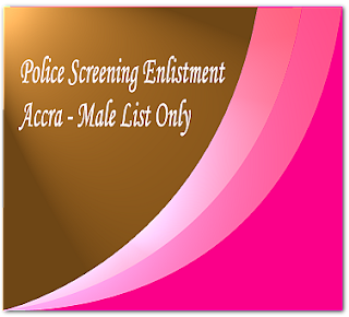 Accra shortlist for Police candidates