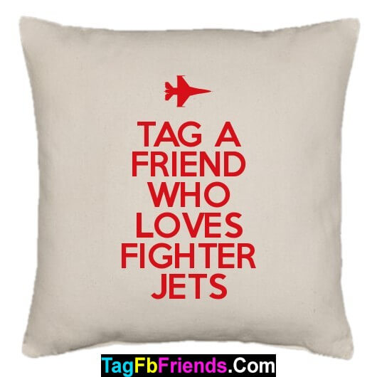 Tag a friend who loves Fighter Jets.