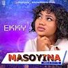 Music: Masoyina - Ekky