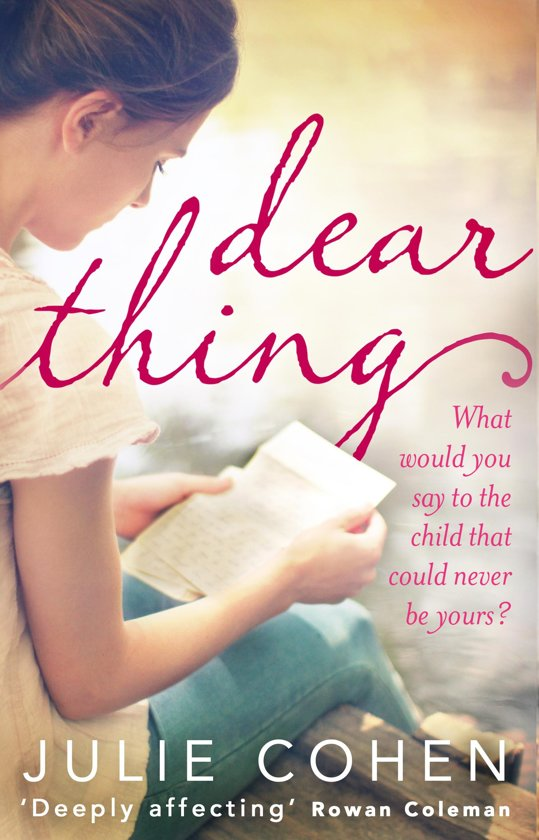 Dear thing Julie Cohen