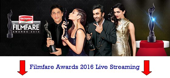 Watch Filmfare Awards 2016 Live Telecast