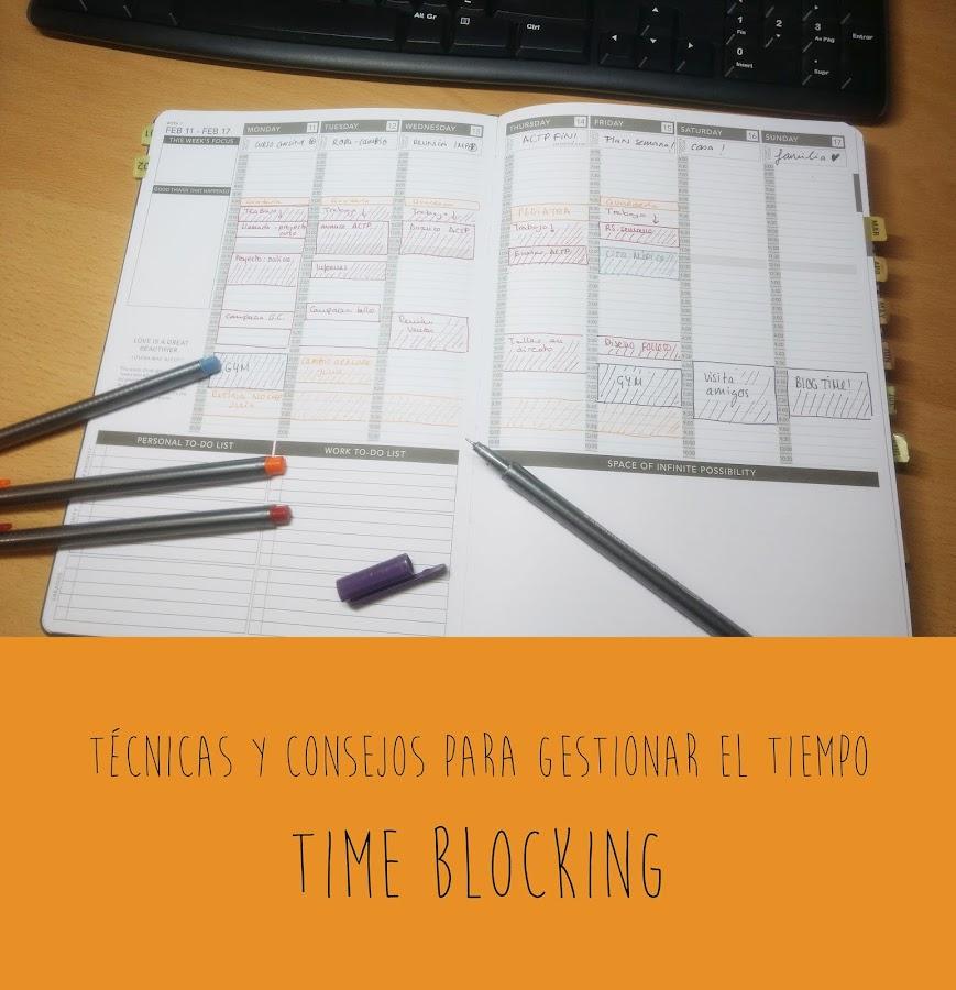 Pegotiblog - Técnicas y consejos para gestionar el tiempo: time blocking