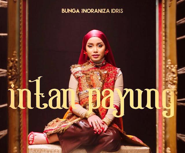 Lirik lagu Bunga Intan Payung feat. Noraniza Idris