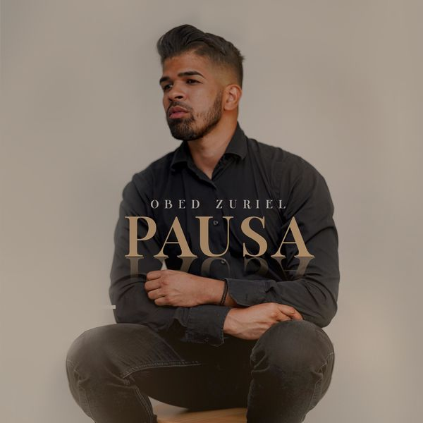 Obed Zuriel – Pausa (Single) 2021 (Exclusivo WC)
