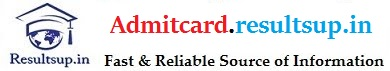 Admit card Result Merit list Hall ticket Call letter admitcard.resultsup.in