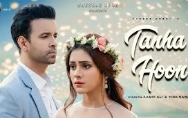 Tanha Hoon Song Lyrics - Yasser Desai : तनहा हूँ