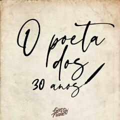 Gasso Franco - O Poeta Dos 30 Anos (Álbum) [Download]